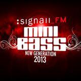 Opaque - Signall_FM Mini Bass New Generation 2013