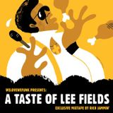 weLOVEweFUNK presents: A Taste Of Lee Fields
