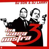 La Cosa Nostra vol.3, Dj Larry & Dj Son