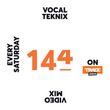 Trace Video Mix #144 by VocalTeknix