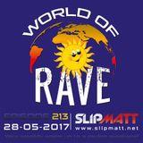 Slipmatt - World Of Rave #213