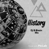The History ( B-Blazin MIX )