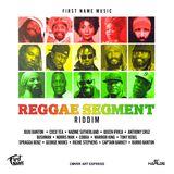 Reggae Segment Riddim (2018) aka Imitation (2004) - Mix Promo by Faya Gong
