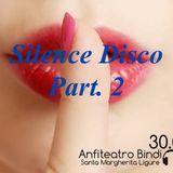Silence  Disco Part. 2