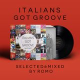 Italians Got Groove / 100% italian groove from late 1960s to early 80s!