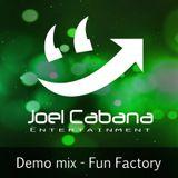 Dj Joel Cabana - Salon Daome Fun Factory Demo