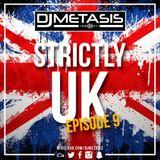 #StrictlyUK EP. 9 (Grime, Afroswing, Hip Hop) | Instagram @DJMETASIS
