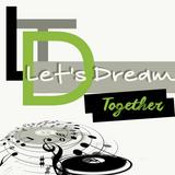 Let's Dream Together du 7 décembre 2017 sur www.dynajukebox.fr