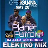 Planet Patrol and Friends Elektro Funk Mix DJ Alex Gutierrez