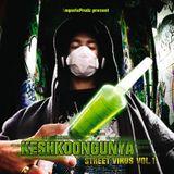 KeshkoonGunYa - Street Virus vol. 1