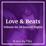 Love & Beats | Volume 04: 10 Days/10 Nights