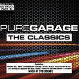 STE ESSENCE - BACK TO THE OLD SKOOL 23 - GARAGE CLASSICS