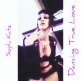 Sophi Katz - Dancing True Love