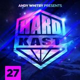 Andy Whitby's HardKast 27 - Energy Syndicate Guest Mix