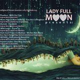 Lady Full Moon - Paradisiacal Dream Sessions 2015 (015) - Trance Energy Radio