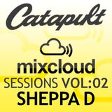 Catapult Sessions Vol:2 with DJ Sheppa-D