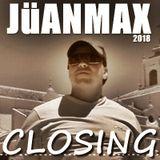 JüANMAX CLOSING 2018 #122