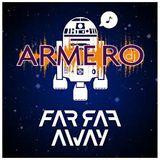 ARMERO - FAR FAR AWAY