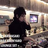 DJ KAWASAKI LOUNGE SET at BAR BACKYARD