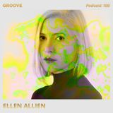 Ellen Allien - Groove Podcast 100 - April 2017