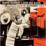 David Murray Latin Big Band - Giovanni's Mission