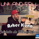 Funk And Rolla 3° DIRETTA con: Asher Kuno