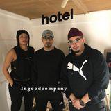 Ingoodcompany with taylormadeit & radicalone - 09/03/13
