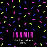 the best of my 2017 by INNMIR.