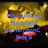 90s Mansfield clubbing DJ HarrisonC Side B