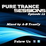 Pure Trance Sessions [Episode 12]