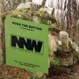 Push The Button w/ Shane Woolman - 28th February 2018