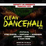 INFINITY UK CLEAN DANCEHALL MIX FEB 2013