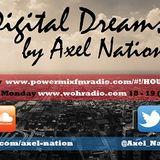 Axel Nation - Digital Dreams (EP. 123)