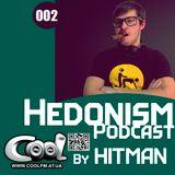 Hitman – Hedonism Podcast 002 (Cool Fm 15_05_14)