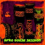 AFRO HOUSE SESSION - Music Selected and Mixed by Orso B
