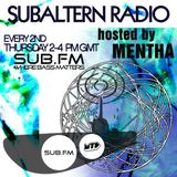 Mentha - Subaltern Radio 01/05/2014 on SUB.FM