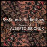 Alberto Brichuk @ SysSounds Radioshow - Episode 23