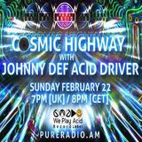 Cosmic Highway_22Feb2015 @ PURE RADIO