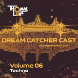 Dream Catcher Cast Vol 06 (Techno)