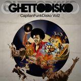 CapitanFunkDisko Vol2 by GhettoDisko
