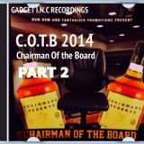 Chairman Of The Board PART 2