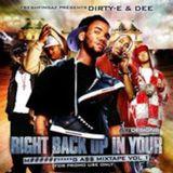 DJ Dee & DJ Dirty-E - Right Back Up In Your M.F. A$$ vol1 2006