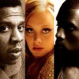 Adele, Kanye & Jay-Z