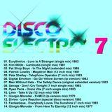 DISCO ELECTRO 7 - Various Original Artists [electro synth disco classics] 70s & 80s