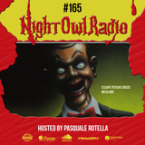 Night Owl Radio 165 ft. Escape: Psycho Circus 2018 Mega-Mix