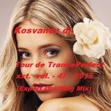 Kosvanec dj. - Tour de TrancePerfect xxt vol.47-2015 (Expert Uplifting Mix)