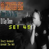 60 Minutes EBM With DJ Guy Shore Episode 45 !!!