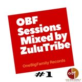 OBF Sessions #1 Mixed by ZuluTribe ( Afro House Version)
