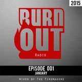 BurnOut Radio: Episode 001 - #BOR001
