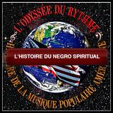 L'histoire du Negro Spiritual n°4